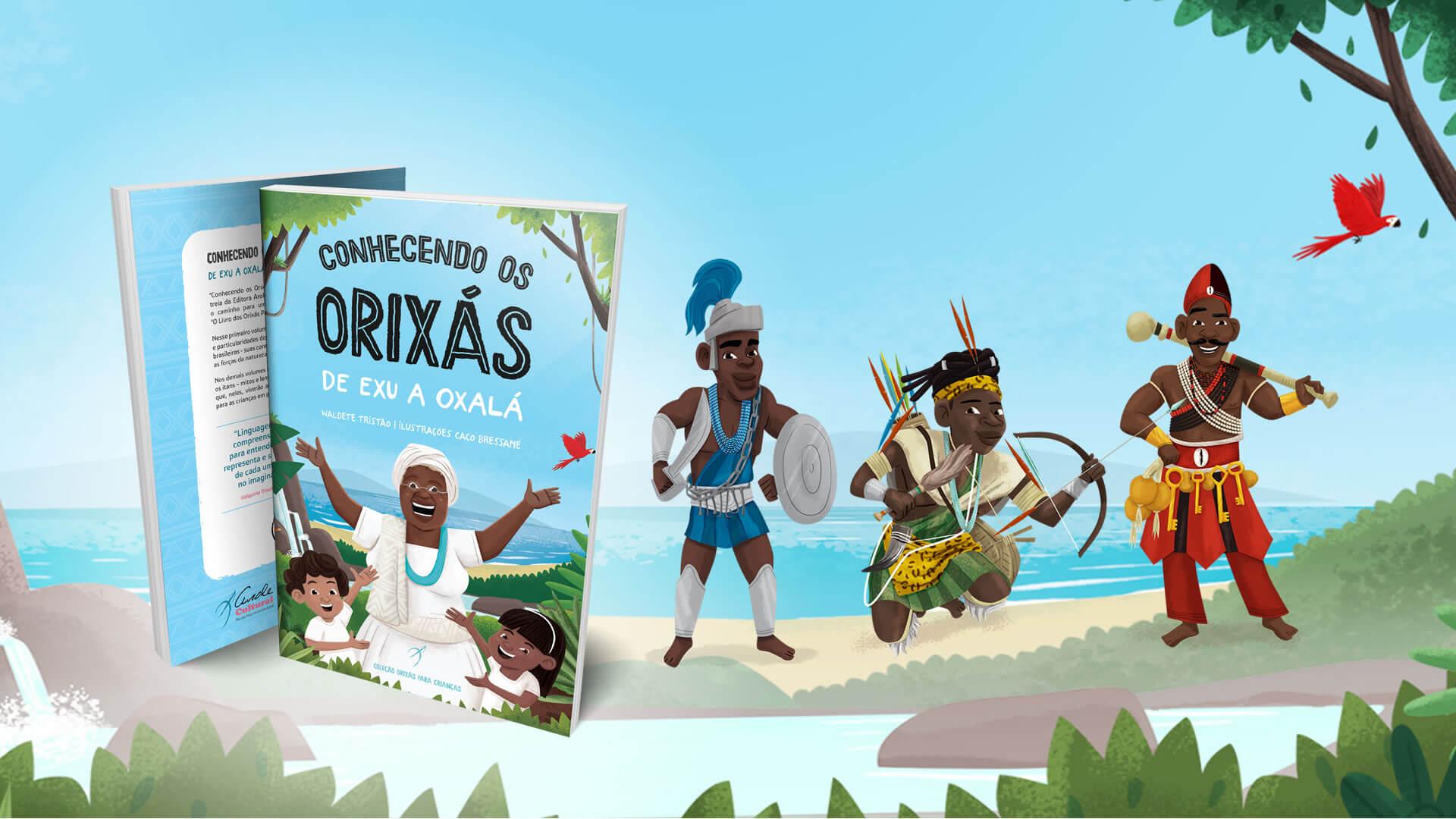 Orixás Para Crianças | Na coleção Orixás Para Crianças, xs pequenxs leitores aprenderão quem são os Orixás e conhecerão suas histórias tradicionais enquanto se...
