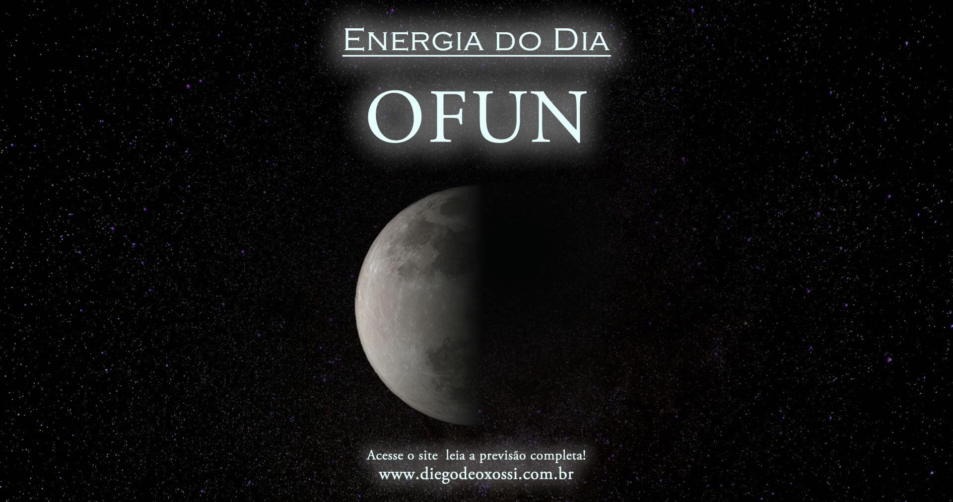 Energia do Dia: Odu Ofun