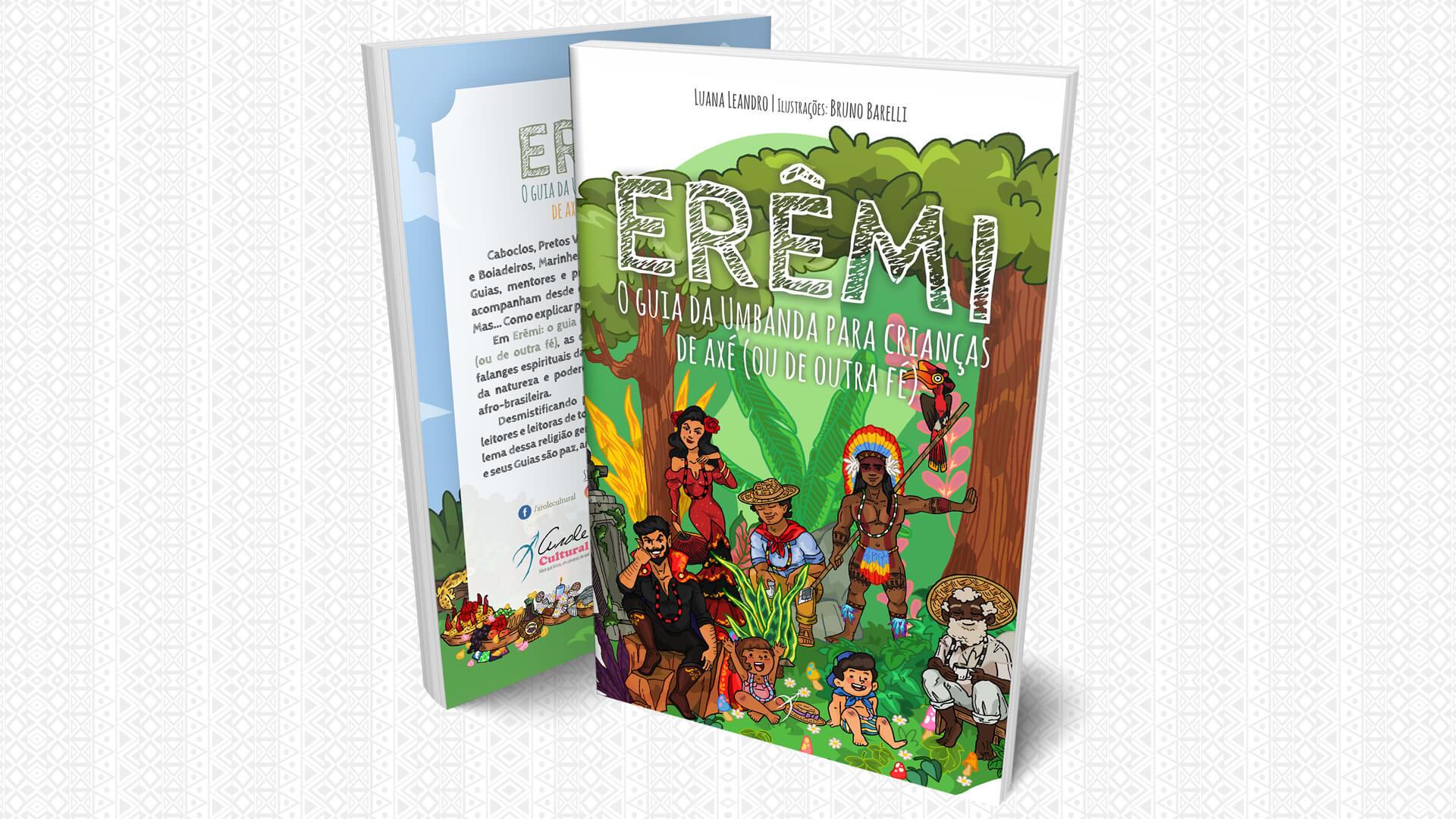 Diego de Oxóssi | ERÊMI: O Guia da Umbanda para Crianças de Axé, lançamento da Arole Cultural, apresenta as 12 falanges espirituais da Umbanda para as crianças!