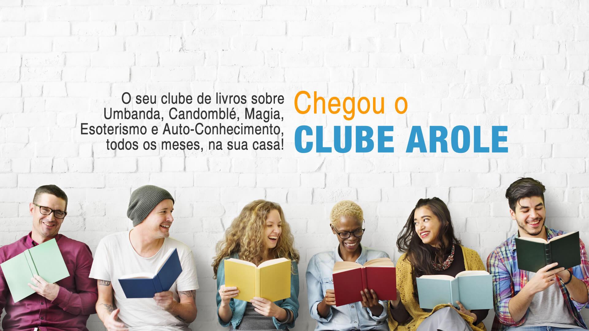 Diego de Oxóssi | O Clube Arole, lançado no último 30 de abril, reunirá obras da Editora e outras publicações do segmento selecionadas por autores e curadores