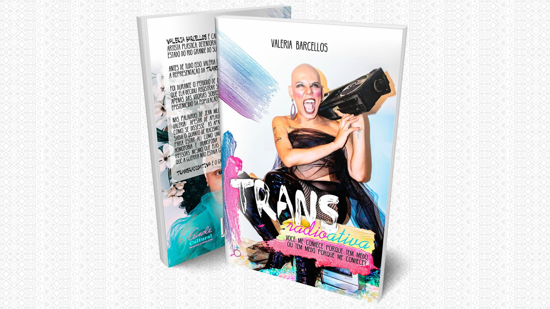 """""""Transradioativa"""" narra as vivências e memórias de uma Mulher Trans Negra"""
