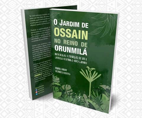 O Jardim de Ossain no Reino de Orunmilá